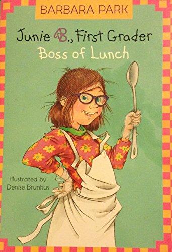 9780439531009: Junie B., First Grader Boss of Lunch