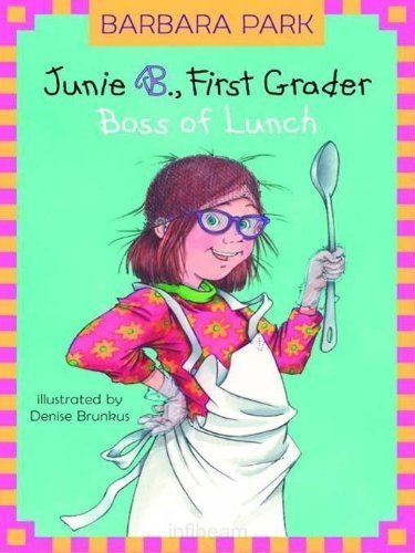 9780439531009: Junie B., First Grader Boss of Lunch