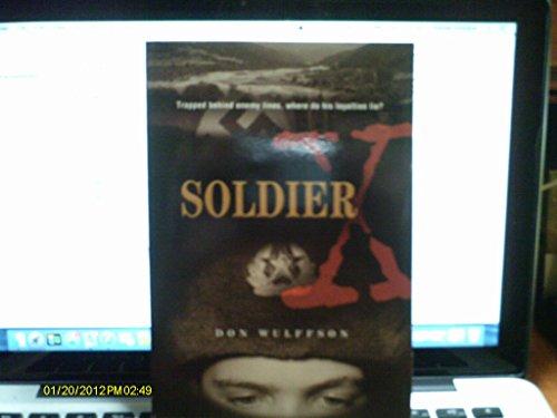 9780439531047: Soldier X