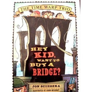 9780439531108: Hey Kid, want to Buy a Bridge?