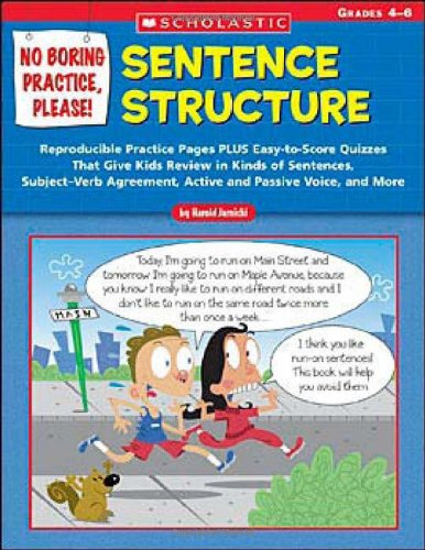 9780439531467: No Boring Practice, Please! Sentence Structure: Reproducible Practice Pages PLUS Easy-to-Score Quizzes That Give Kids Review in Kinds of Sentences, ... Passive Voice, and More (Teaching Resources)