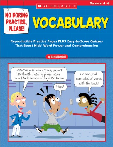 9780439531481: No Boring Practice, Please! Vocabulary: Reproducible Practice Pages PLUS Easy-to-Score Quizzes That Boost Kids' Word Power and Comprehension