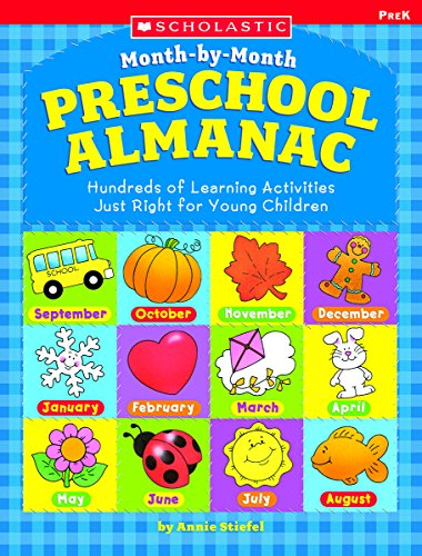 9780439531528: The Month-by-month Preschool Almanac: Hundreds of Learning Activities Just Right for Young Children