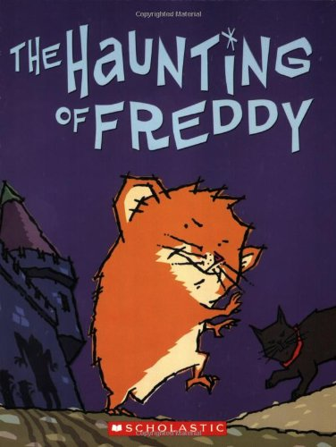 The Haunting of Freddy: Book Four In: Reiche, Dietlof