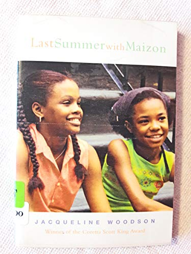 9780439531702: Last summer with Maizon