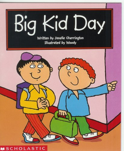 9780439533225: Big Kid Day (Scholastic Reading LIne)