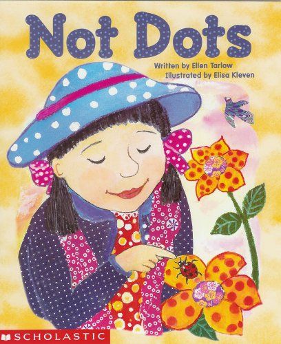 9780439533348: Not Dots (Scholastic Reading Line)