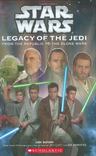 Star Wars : Legacy of the Jedi, A Clone Wars Novel