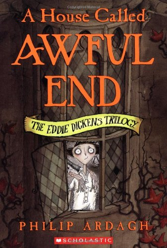9780439537599: A House Called Awful End (Eddie Dickens Trilogy)