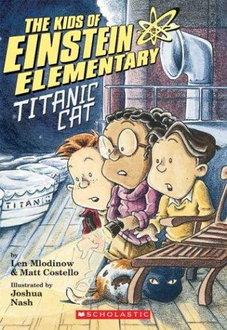 9780439537742: The Kids of Einstein Elementary #2: Titanic Cat (Einstein Elementary Chapter Book)