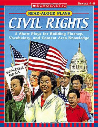 9780439538107: Read-Aloud Plays: Civil Rights: 5 Short Plays for Building Fluency, Vocabulary, and Content Area Knowledge