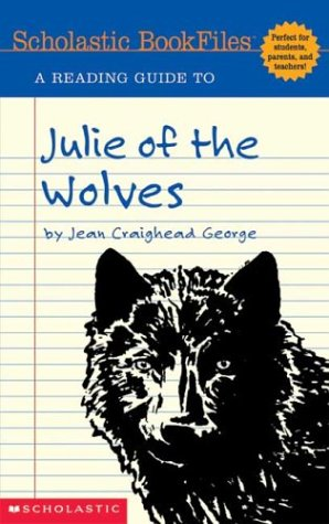 9780439538350: A Reading Guide to Julie of the Wolves (Scholastic Bookfiles)