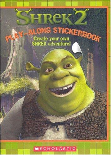 Shrek 2, A Play-Along Stickerbook (0439538505) by Sander, Sonia