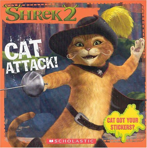 Shrek 2: Cat Attack! (8x8 Storybook W/ Stickers) (9780439538510) by David Weiss; Bobbi Weiss