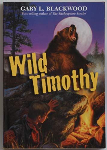 9780439539463: Wild Timothy