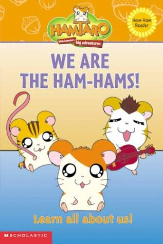 9780439539616: We Are the Ham-Hams! (A Hamtaro Ham-Ham Reader)