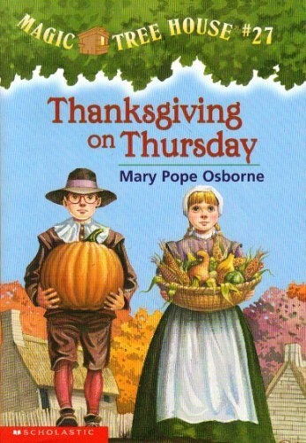 9780439540131: Thanksgiving on Thursday : Magic Tree House #27 by Mary Pope Osborne (2003) Paperback