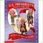 U.S. Presidents: Feats & Foul-Ups: Nell Fuqua
