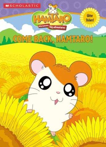 9780439542388: Come Back, Hamtaro