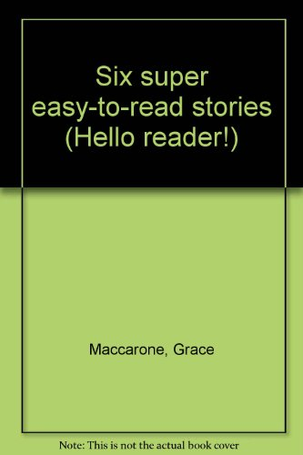 9780439542555: Six super easy-to-read stories (Hello reader!)