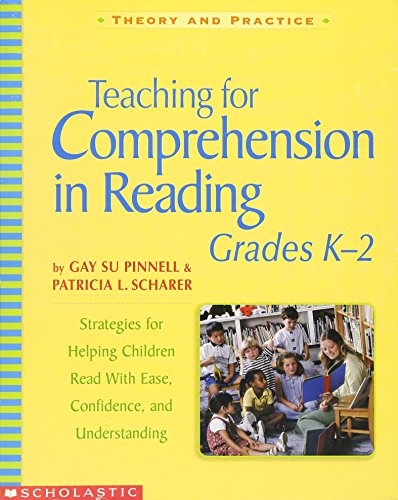 9780439542586: Scholastic 0439542588 Teaching for comprehension in reading, grades k-2, 7 x 9, 288 pages (Theory and Practice)