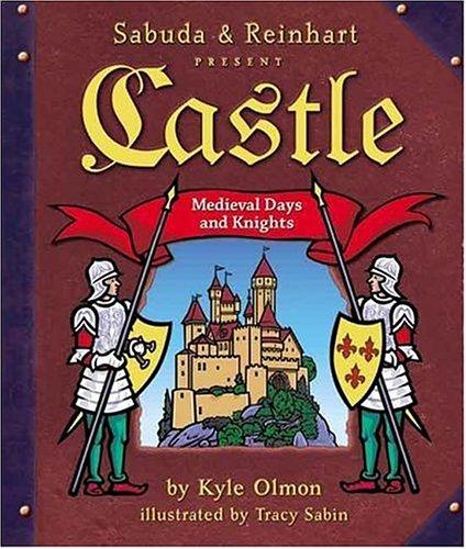 9780439543248: Castle: Medieval Days and Knights (A Sabuda & Reinhart Pop-up Book)