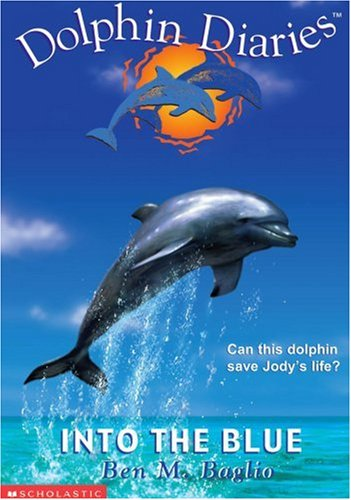 9780439544115: Into the Blue (Dolphin Diaries #1)