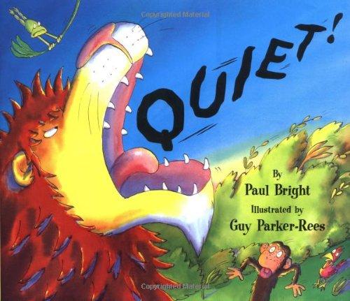 9780439545129: Quiet!