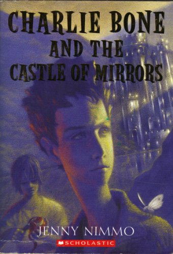 9780439545297: Charlie Bone and the Castle of Mirrors (Children of the Red King, Book 4)