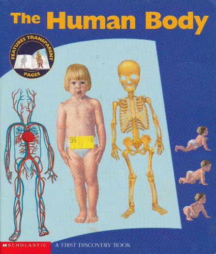 9780439546157: The Human Body (A First Discovery Book)