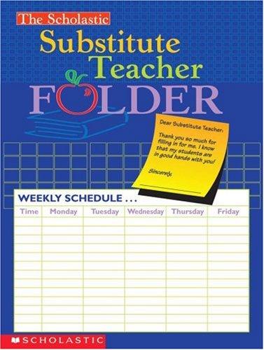9780439546447: The Scholastic Substitute Teacher Folder