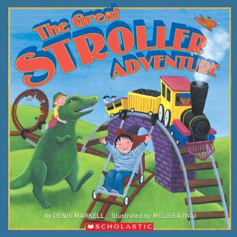 9780439546515: The Great Stroller Adventure