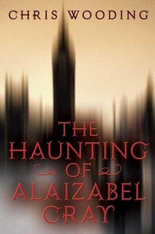 9780439546560: The Haunting Of Alaizabel Cray