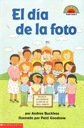 9780439550383: El dia de la foto (Class Picture Day) Hola Lector Nivel 2