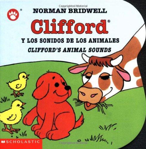 9780439551090: Clifford's Animal Sounds / Clifford y los sonidos de los animales: (Bilingual)