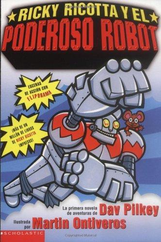 9780439551175: Ricky Ricotta Y El Poderoso Robot / Ricky Ricotta's Giant Robot