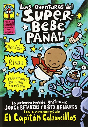 9780439551205: Las aventureas del superbebe panal / Adventures of Super Diaper Baby