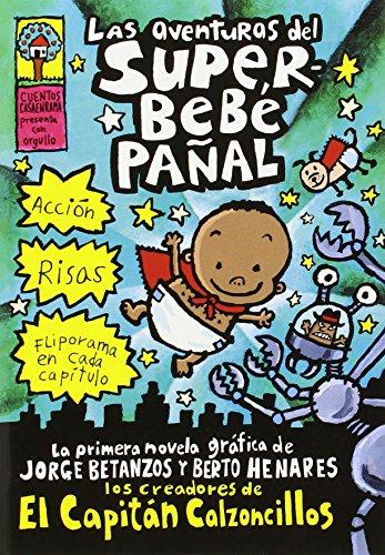 9780439551205: Las aventuras del superbebe pañal (El Capitán Calzoncillos) (Spanish Edition) Captain Underpants