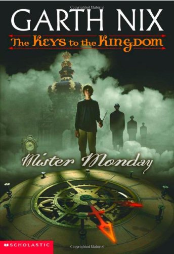 9780439551236: Mister Monday (Keys to the Kingdom, Book 1)