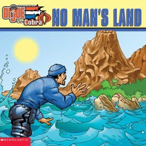 9780439551397: No Man's Land GI Joe vs. Cobra
