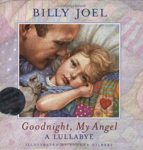 Goodnight, My Angel: A Lullabye (Book & Audio CD) (CD: Goodnight, My Angel): Billy Joel; ...