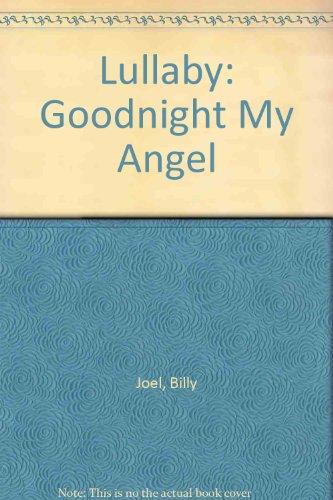 9780439553780: Lullaby: Goodnight My Angel