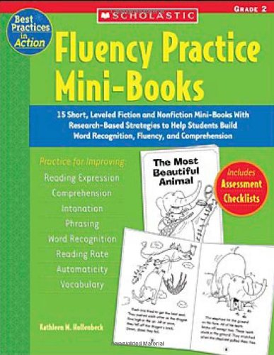 9780439554176: Fluency Practice Mini-Books: 15 Short, Leveled Fiction and Nonfiction Mini-Books with Research-Based Strategies to Help Students Build Word Recogni (Best Practices in Action)