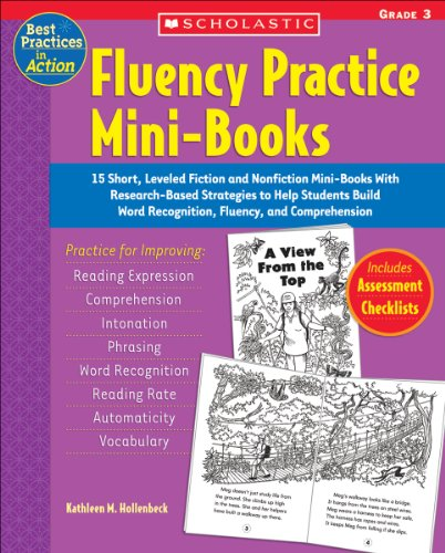9780439554183: Fluency Practice Mini-Books: 15 Short, Leveled Fiction and Nonfiction Mini-Books with Research-Based Strategies to Help Students Build Word Recogni (Best Practices in Action)