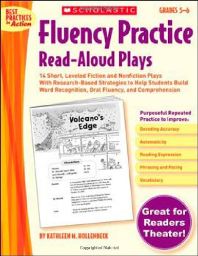 9780439554213: Fluency Practice Read-Aloud Plays: Grades 5-6: 14 Short, Leveled Fiction and Nonfiction Plays with Research-Based Strategies to Help Students Build Wo (Best Practices in Action)