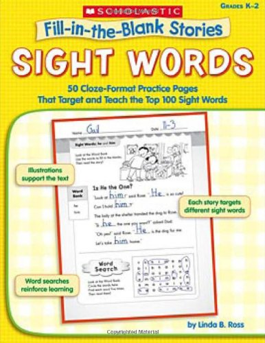 9780439554312: Sight Words: 50 Cloze-Format Practice Pages That Target and Teach the Top 100 Sight Words, Grades K-2 (Fill-in-the-Blank Stories)