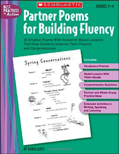 9780439554374: Partner Poems for Building Fluency: 25 Original Poems With Research-Based Lessons That Help Students Improve Their Fluency and Comprehension (Best Practices in Action)