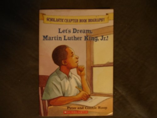 9780439554435: Let's Dream, Martin Luther King, Jr.! (Scholastic Chapter Book Biography)