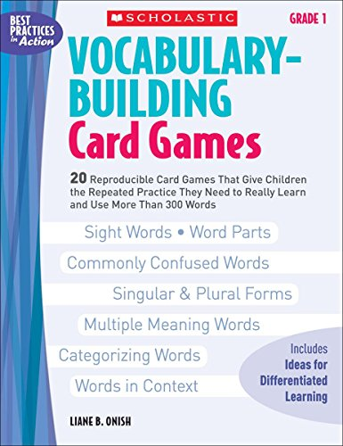 9780439554640: Vocabulary-Building Card Games: Grade 1: 20 Reproducible Card Games That Give Children the Repeated Practice They Need to Really Learn and Use More Than 300 Words (Best Practices in Action)
