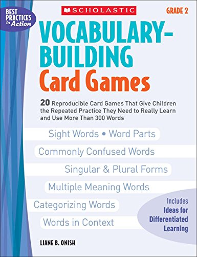 9780439554657: Vocabulary-Building Card Games: Grade 2: 20 Reproducible Card Games That Give Children the Repeated Practice They Need to Really Learn and Use More Than 300 Words (Best Practices in Action)
